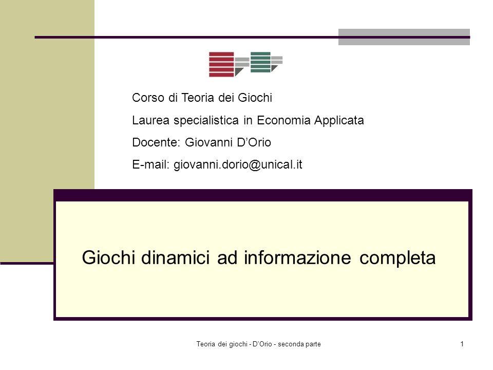 Lecture 12 Giochi dinamici ad informazione completa