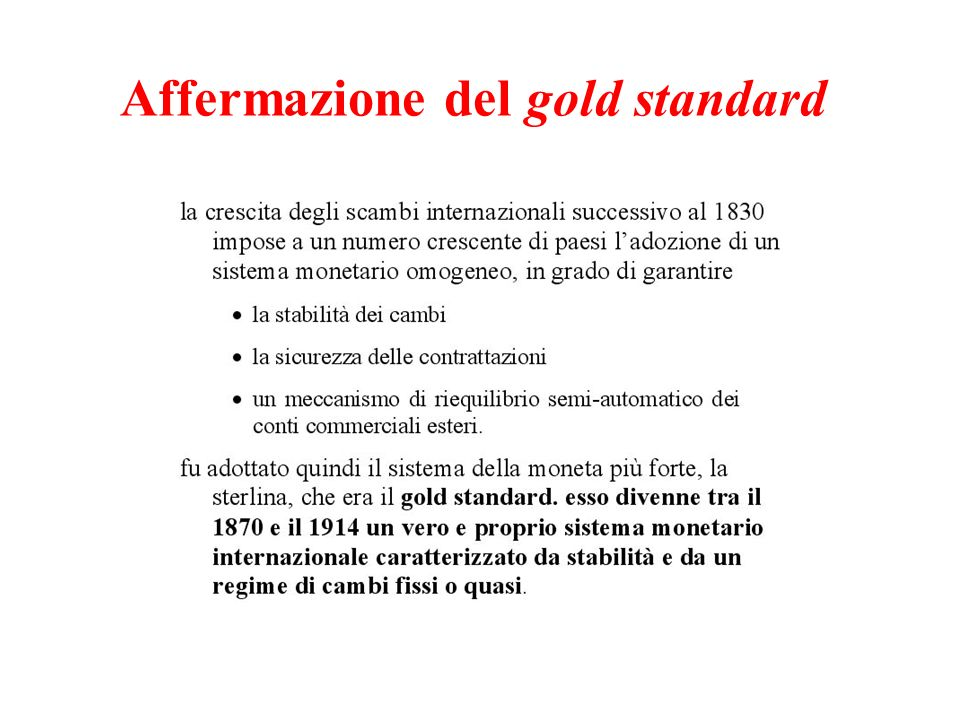 Affermazione del gold standard