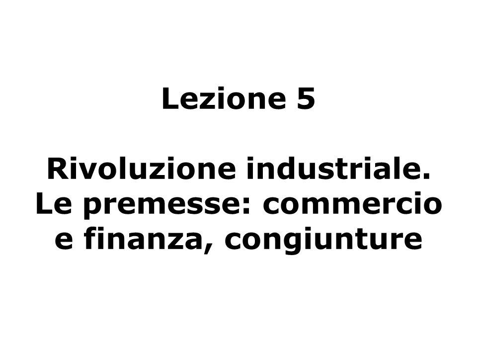 Lezione 5 Rivoluzione industriale