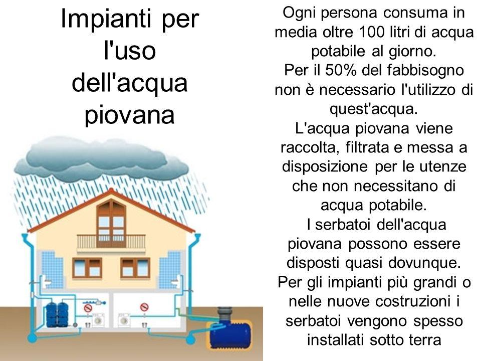 Impianti per l uso dell acqua piovana