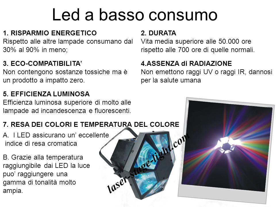Led a basso consumo 1. RISPARMIO ENERGETICO