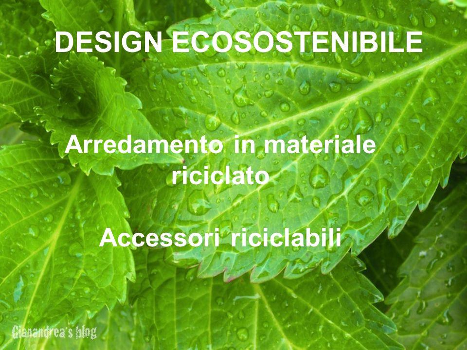 Vision il nostro progetto consiste nel creare una for Arredamento ecosostenibile