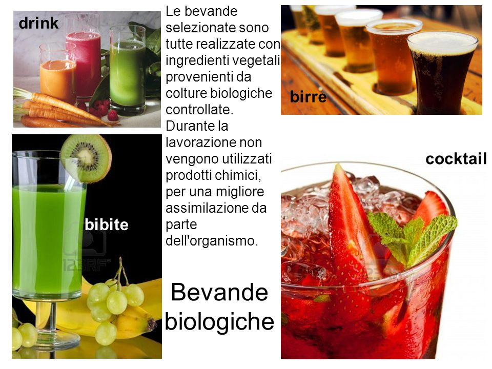 Bevande biologiche drink birre cocktail bibite