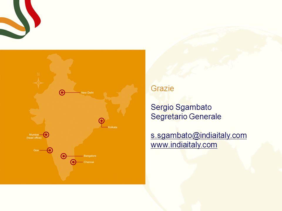 Grazie Sergio Sgambato Segretario Generale s.sgambato@indiaitaly.com
