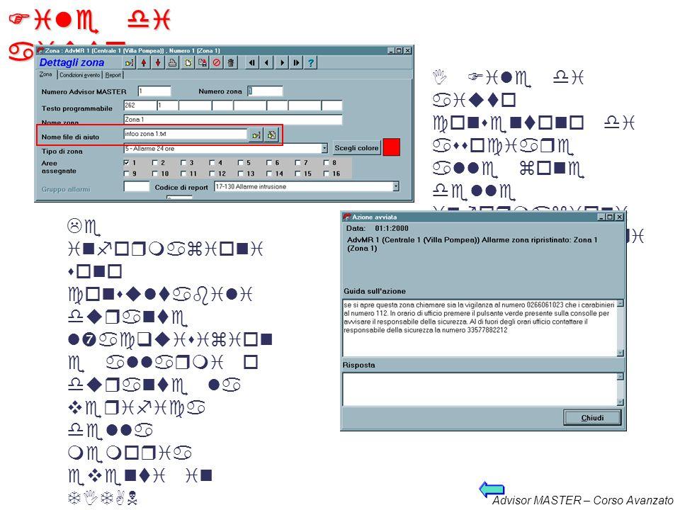 File di aiuto. I File di aiuto consentono di associare alle zone delle informazioni supplementari per l'operatore.