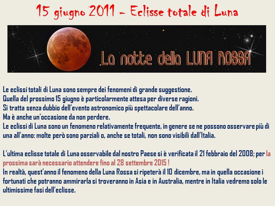 15 giugno 2011 - Eclisse totale di Luna