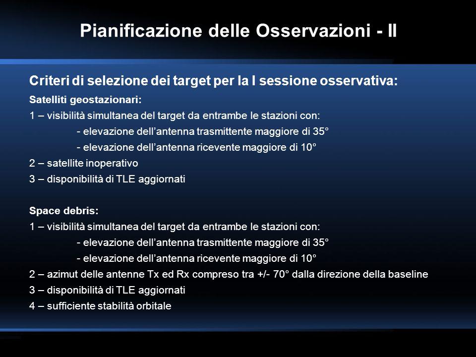 Pianificazione delle Osservazioni - II