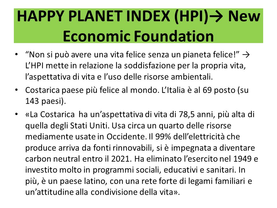 HAPPY PLANET INDEX (HPI)→ New Economic Foundation