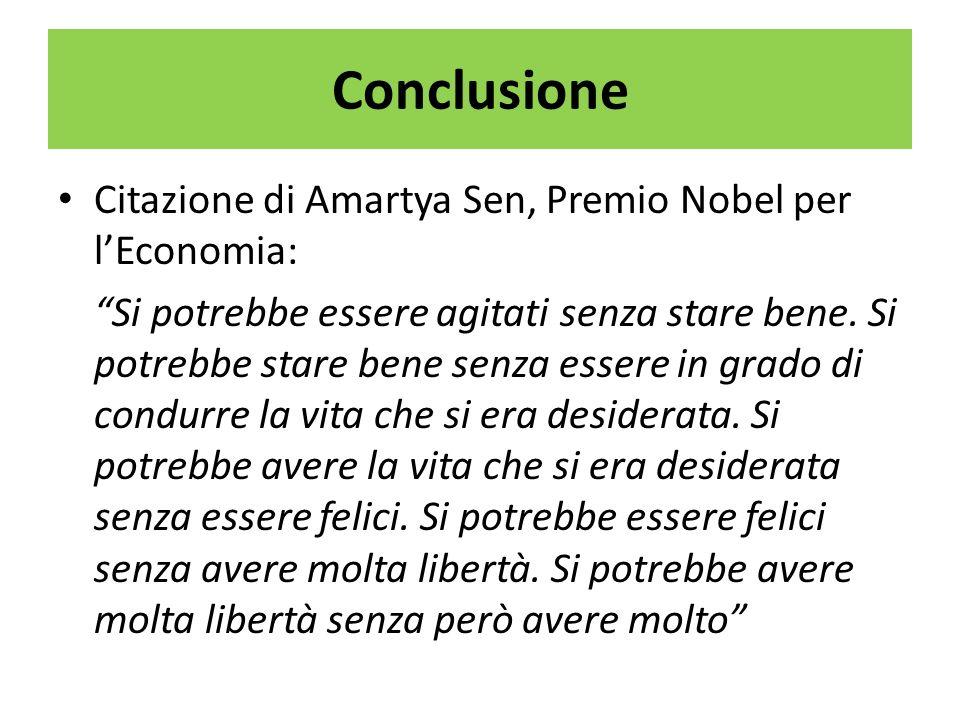 Conclusione Citazione di Amartya Sen, Premio Nobel per l'Economia: