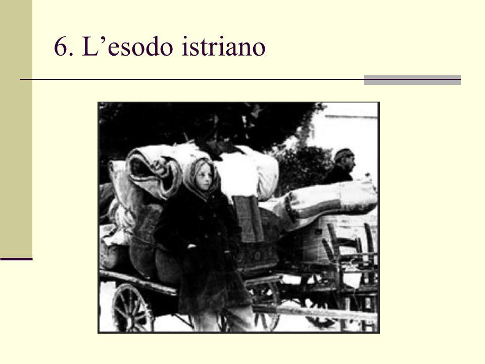 6. L'esodo istriano