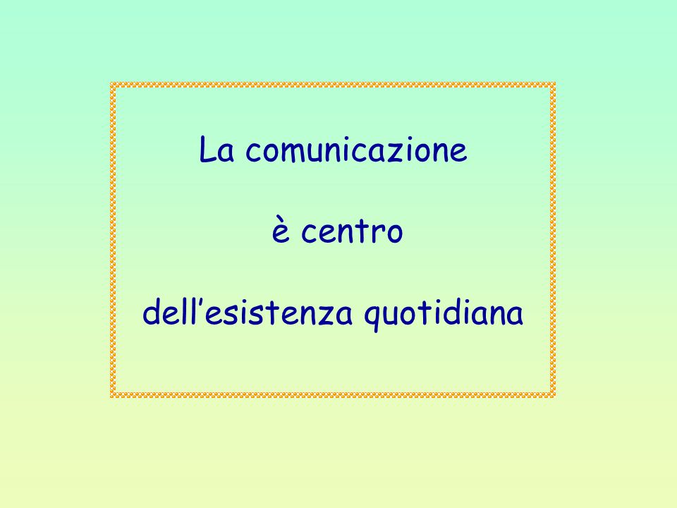 dell'esistenza quotidiana
