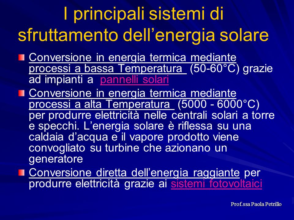 I principali sistemi di sfruttamento dell'energia solare