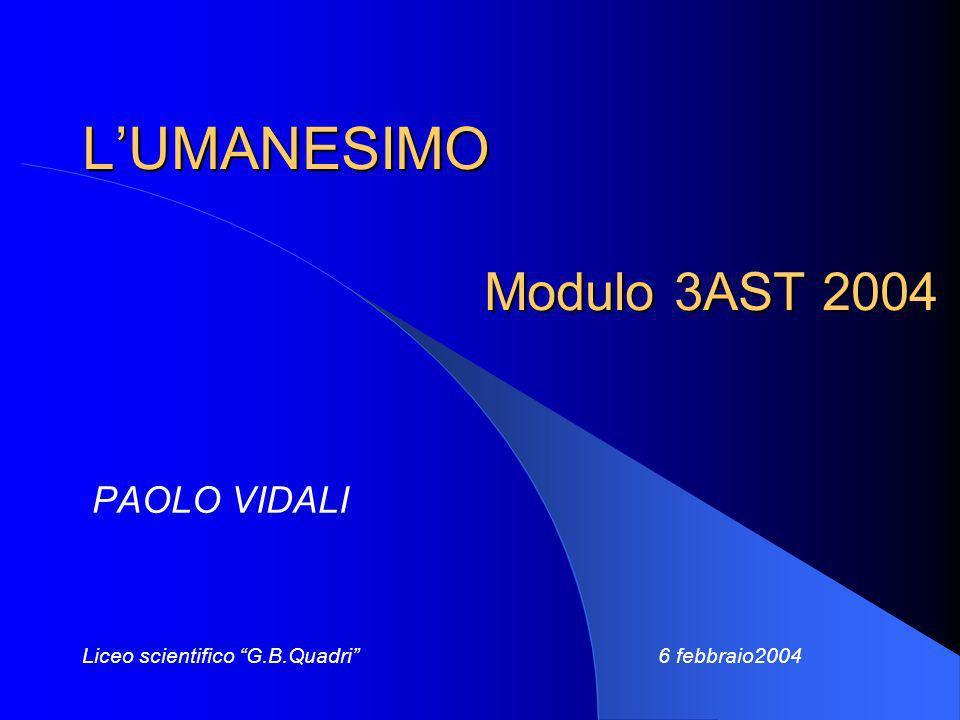 L'UMANESIMO Modulo 3AST 2004