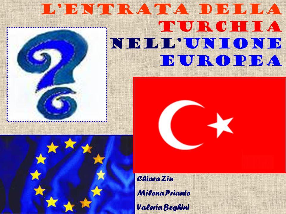L'ENTRATA DELLA TURCHIA NELL'UNIONE EUROPEA