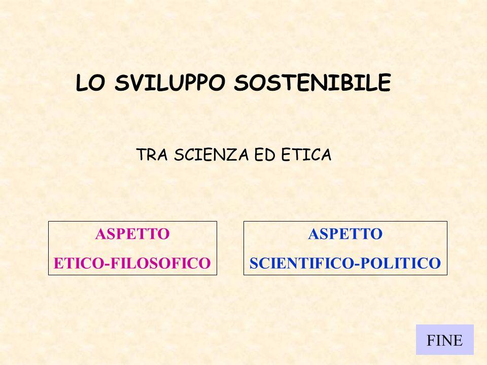 LO SVILUPPO SOSTENIBILE SCIENTIFICO-POLITICO