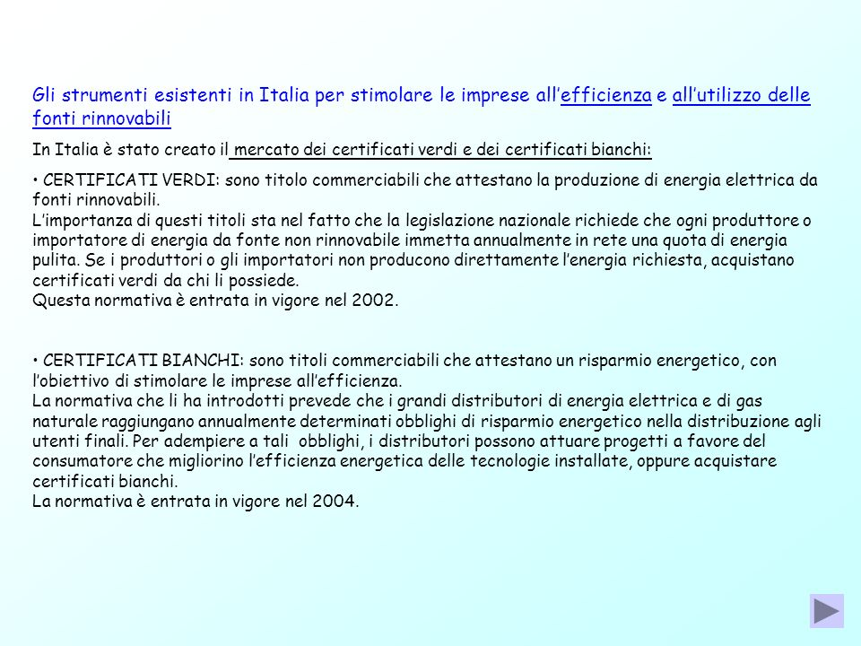 Gli strumenti esistenti in Italia per stimolare le imprese all'efficienza e all'utilizzo delle fonti rinnovabili