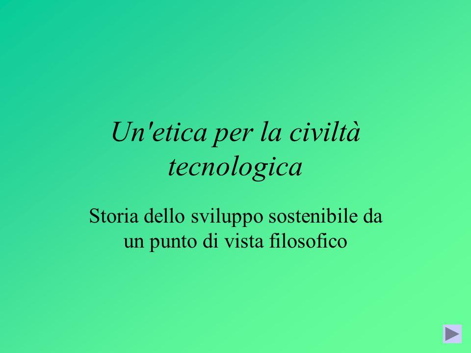 Un etica per la civiltà tecnologica