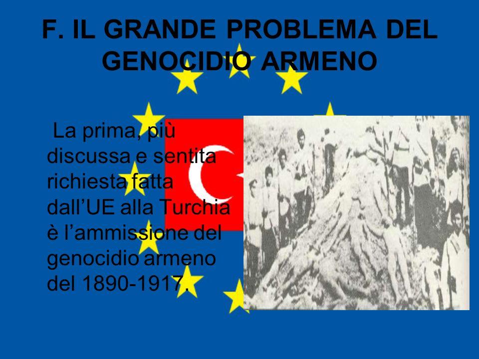 F. IL GRANDE PROBLEMA DEL GENOCIDIO ARMENO