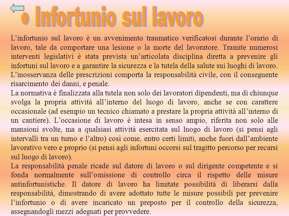 ● Infortunio sul lavoro