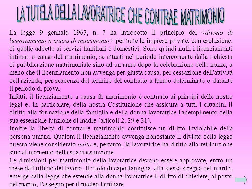 LA TUTELA DELLA LAVORATRICE CHE CONTRAE MATRIMONIO