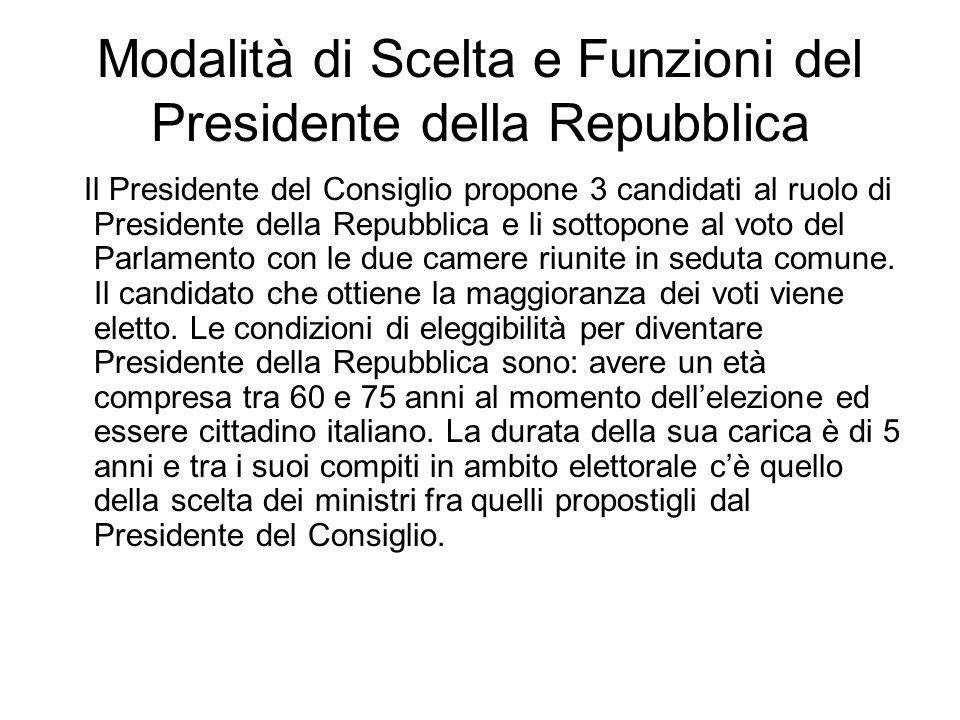 Modalità di Scelta e Funzioni del Presidente della Repubblica