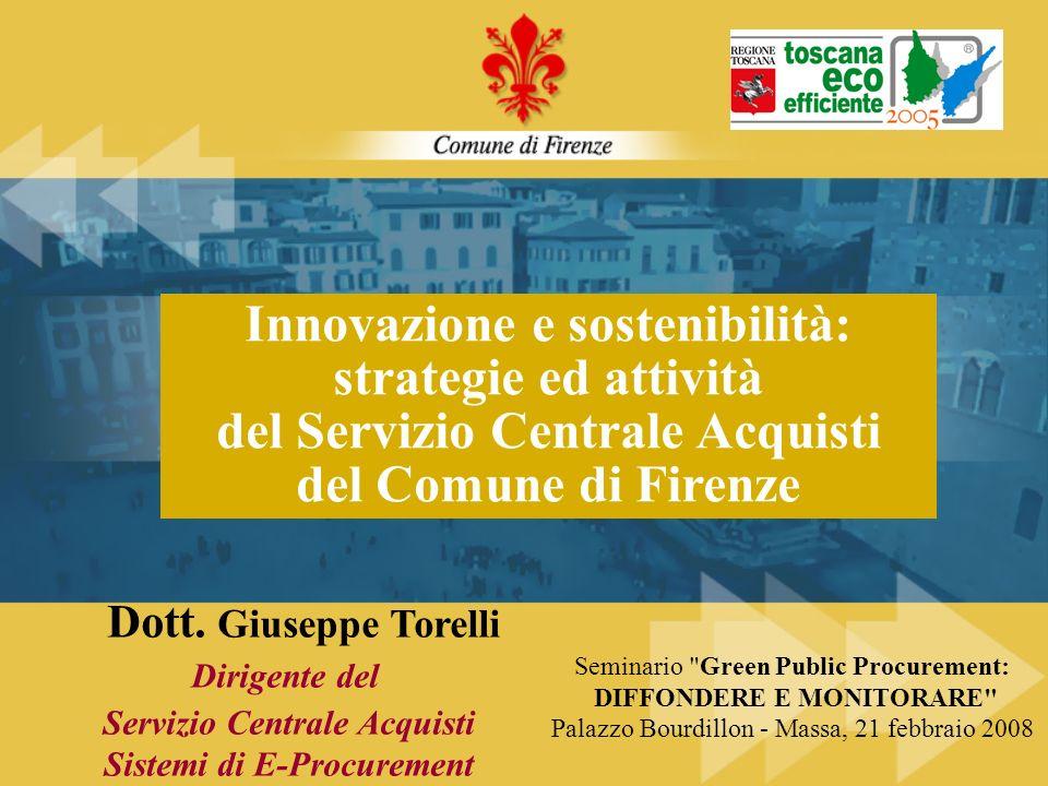 Innovazione e sostenibilità: strategie ed attività del Servizio Centrale Acquisti del Comune di Firenze