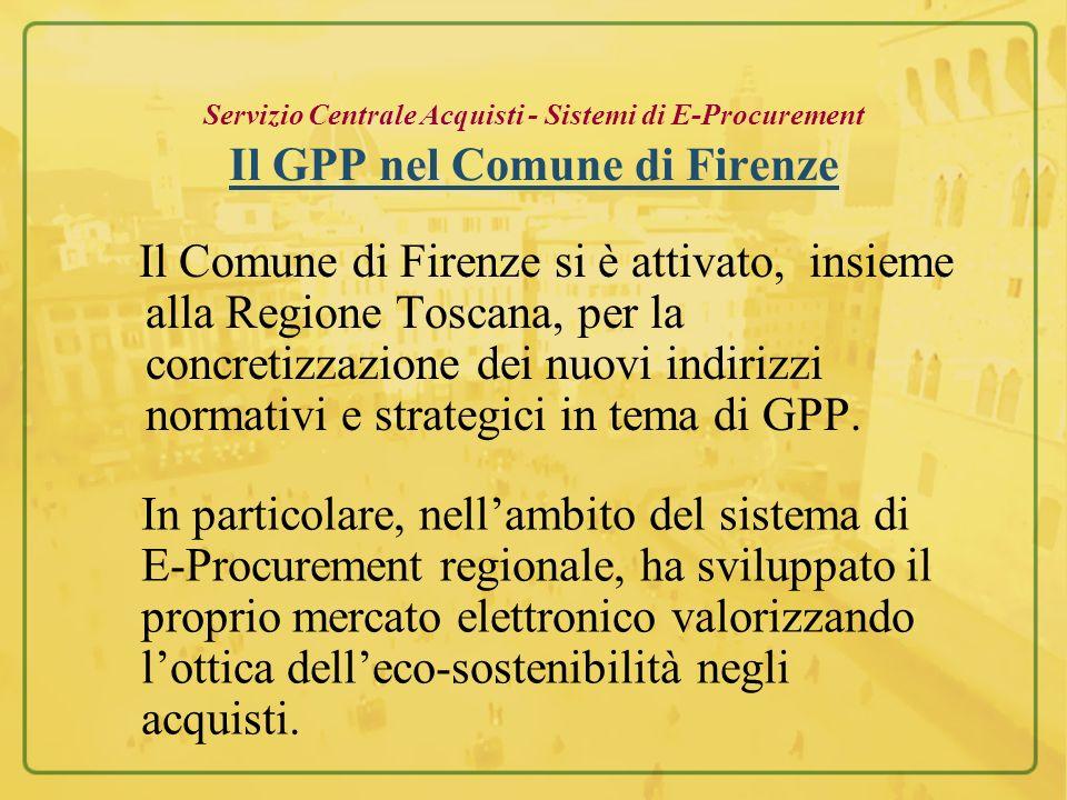 Servizio Centrale Acquisti - Sistemi di E-Procurement Il GPP nel Comune di Firenze