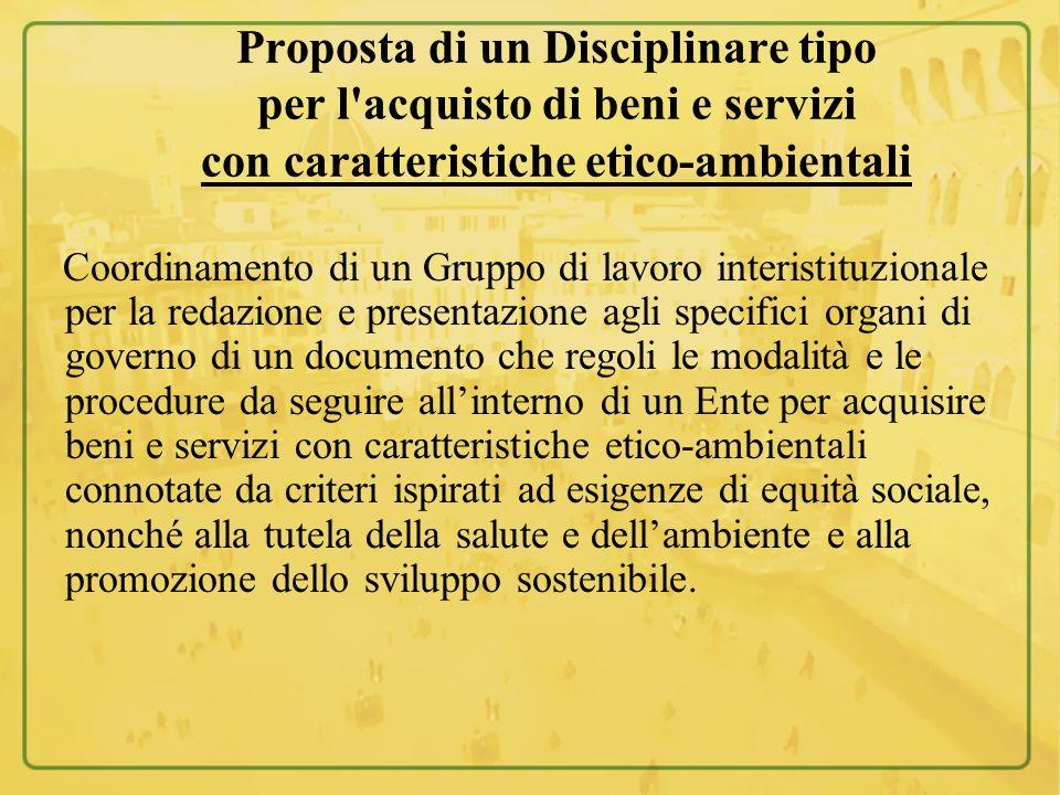 Proposta di un Disciplinare tipo per l acquisto di beni e servizi con caratteristiche etico-ambientali