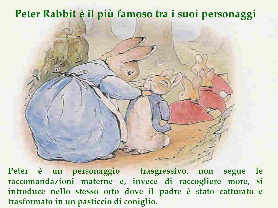 Peter Rabbit è il più famoso tra i suoi personaggi