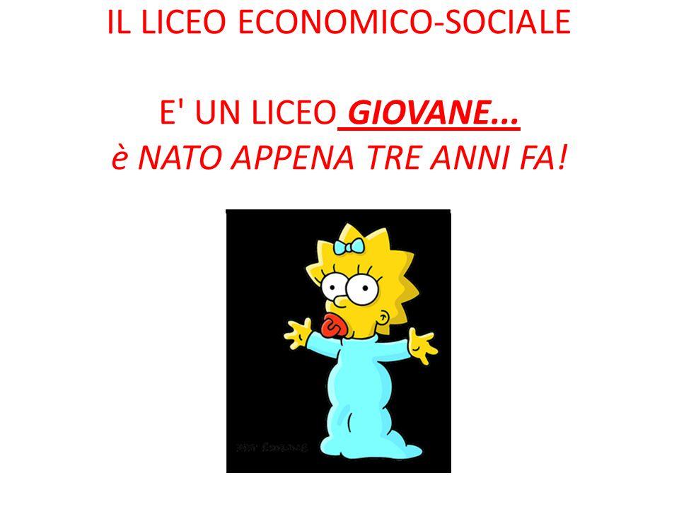 IL LICEO ECONOMICO-SOCIALE E UN LICEO GIOVANE