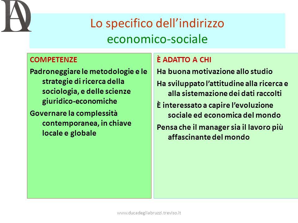 Lo specifico dell'indirizzo economico-sociale