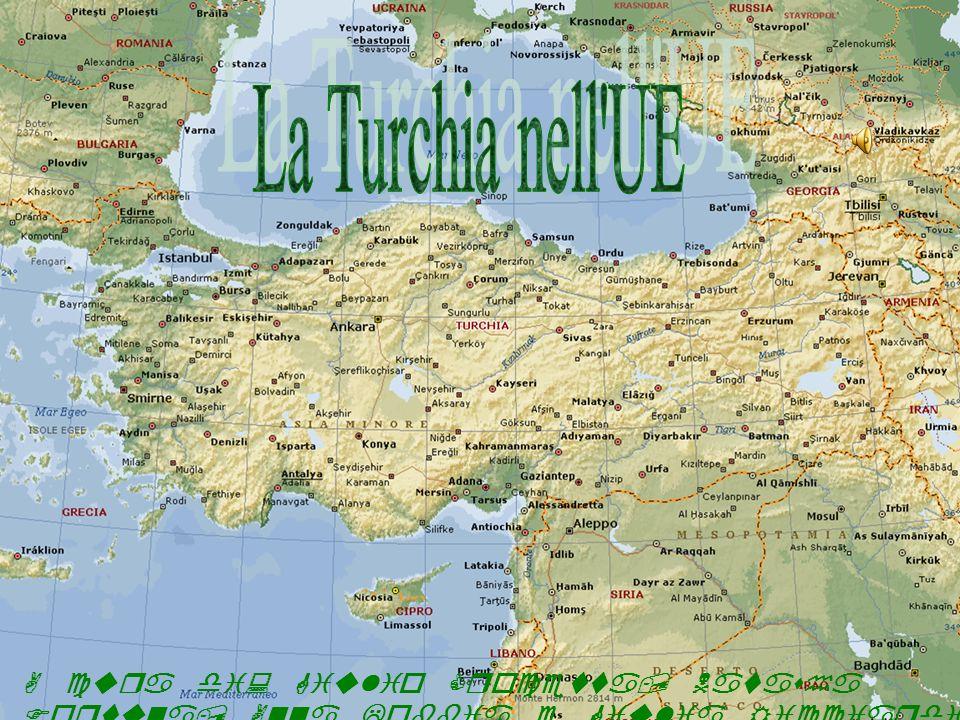 La Turchia nell UE A cura di: Giulio Crocetta, Natasha Fortuna, Anna Lobbia e Giulia Ricciardi