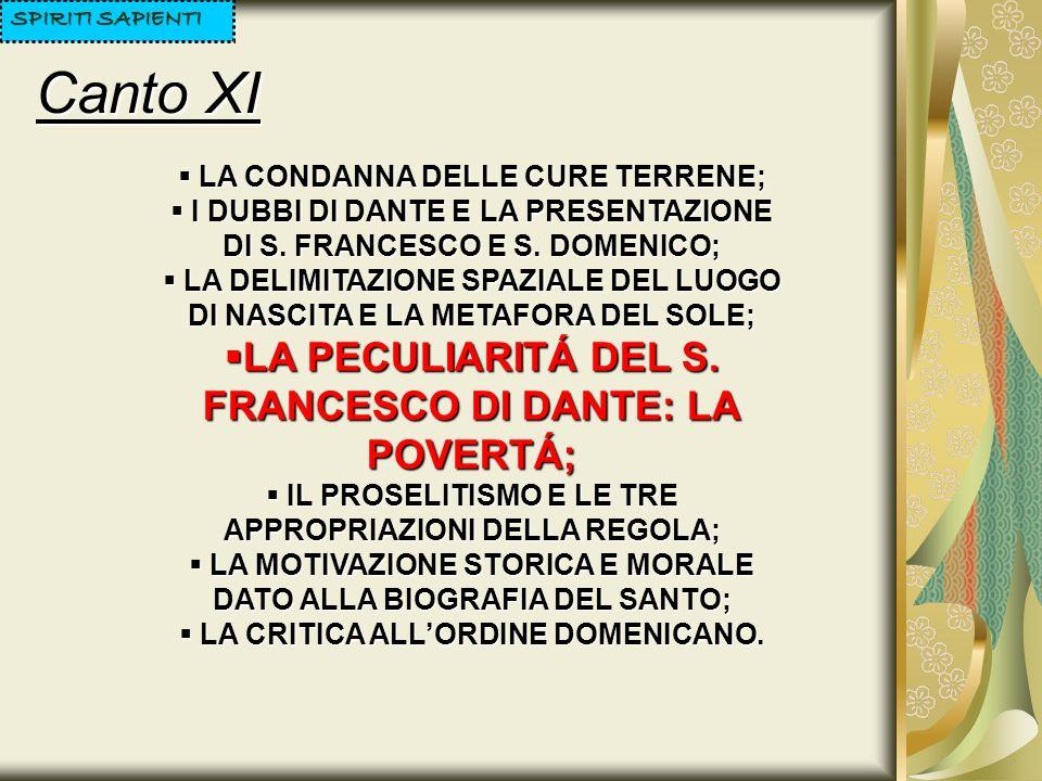 Canto XI LA PECULIARITÁ DEL S. FRANCESCO DI DANTE: LA POVERTÁ;
