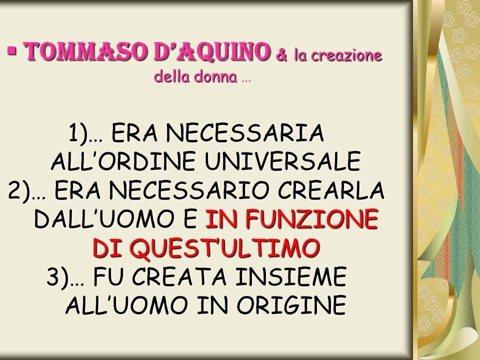 TOMMASO D'AQUINO & la creazione della donna …