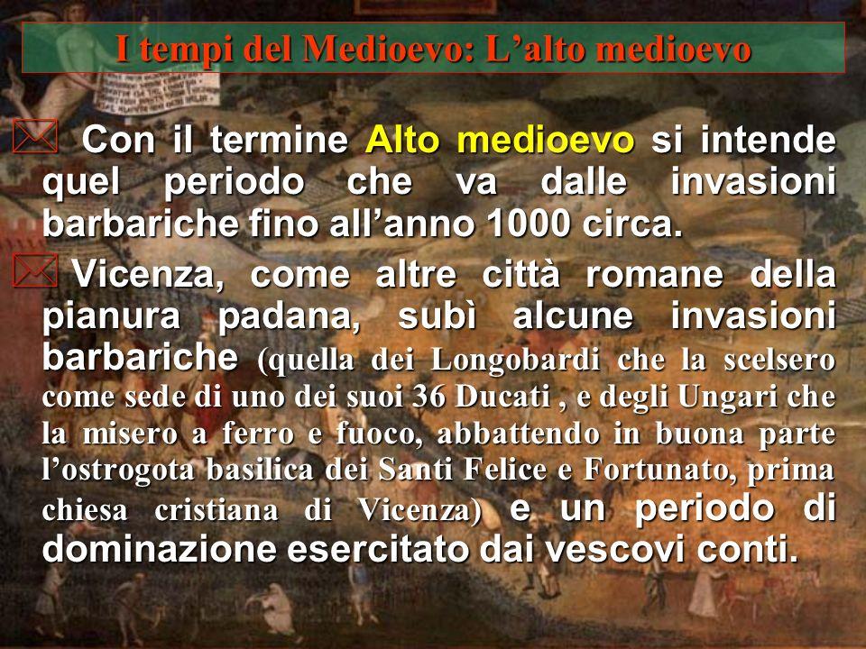 I tempi del Medioevo: L'alto medioevo