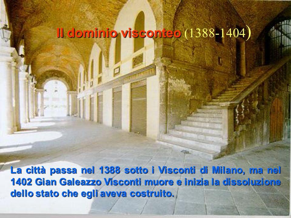 Il dominio visconteo (1388-1404)