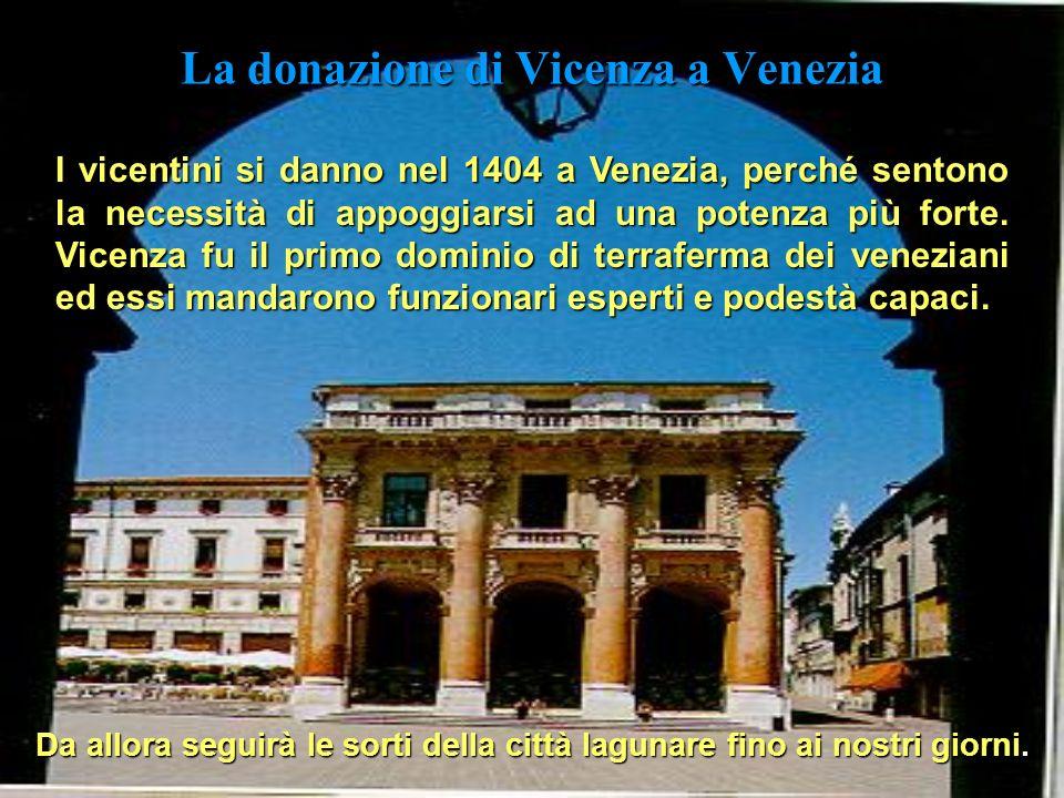 La donazione di Vicenza a Venezia