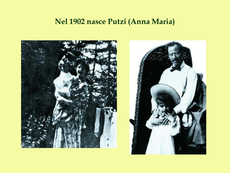 Nel 1902 nasce Putzi (Anna Maria)