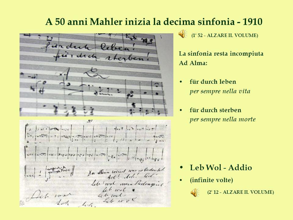 A 50 anni Mahler inizia la decima sinfonia - 1910