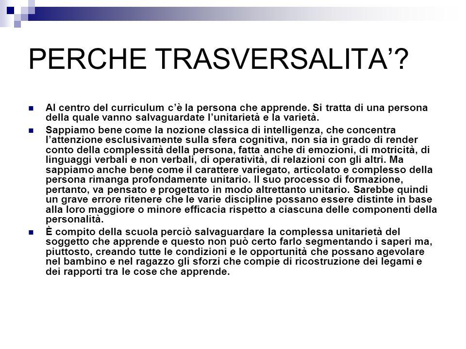 PERCHE TRASVERSALITA'