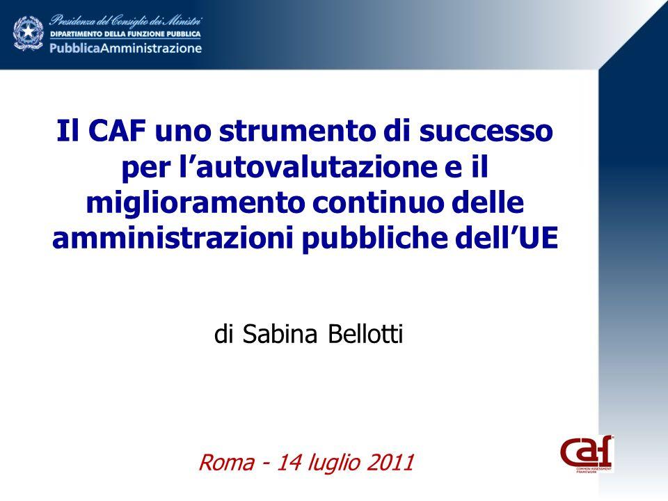 Il CAF uno strumento di successo per l'autovalutazione e il miglioramento continuo delle amministrazioni pubbliche dell'UE