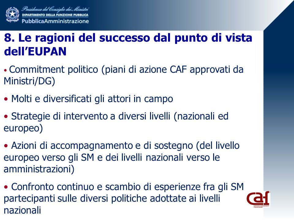 8. Le ragioni del successo dal punto di vista dell'EUPAN