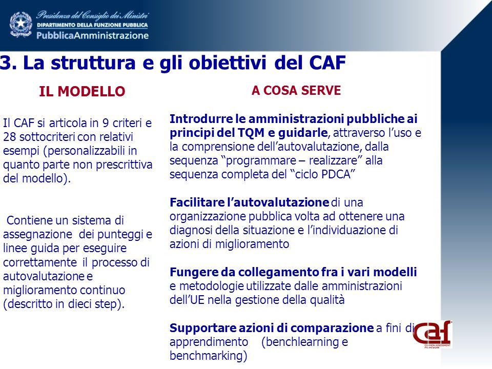 3. La struttura e gli obiettivi del CAF