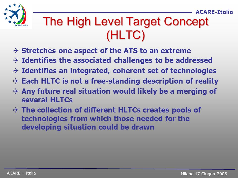 The High Level Target Concept (HLTC)