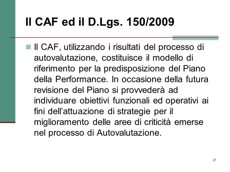 Il CAF ed il D.Lgs. 150/2009
