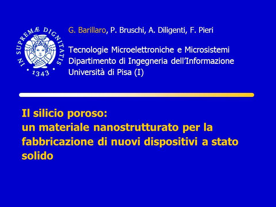 G. Barillaro, P. Bruschi, A. Diligenti, F. Pieri