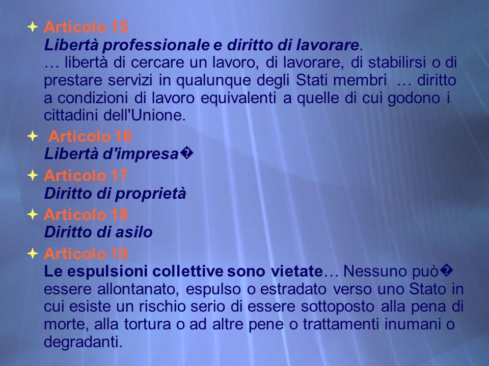 Articolo 15 Libertà professionale e diritto di lavorare