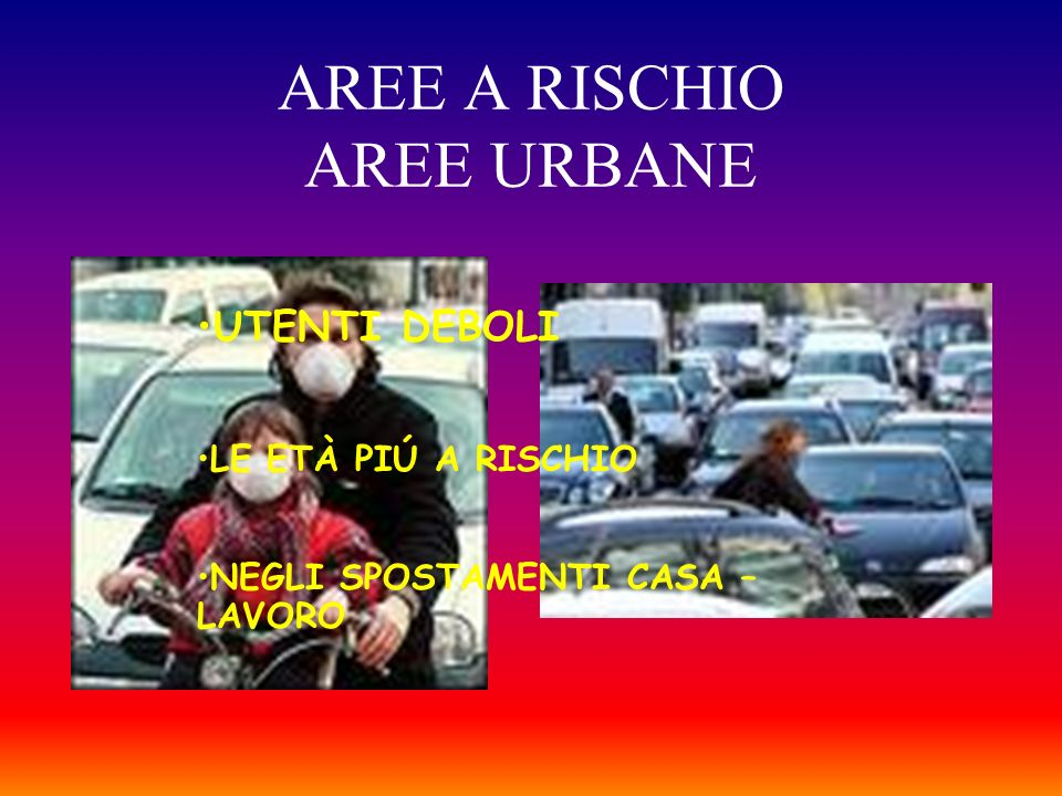 AREE A RISCHIO AREE URBANE