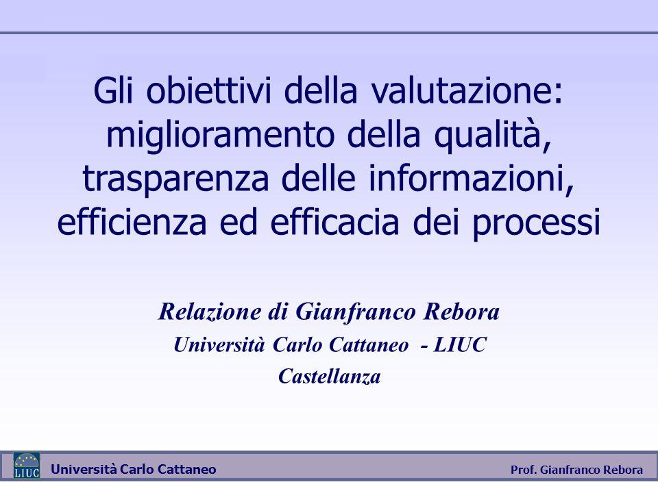 Relazione di Gianfranco Rebora Università Carlo Cattaneo - LIUC