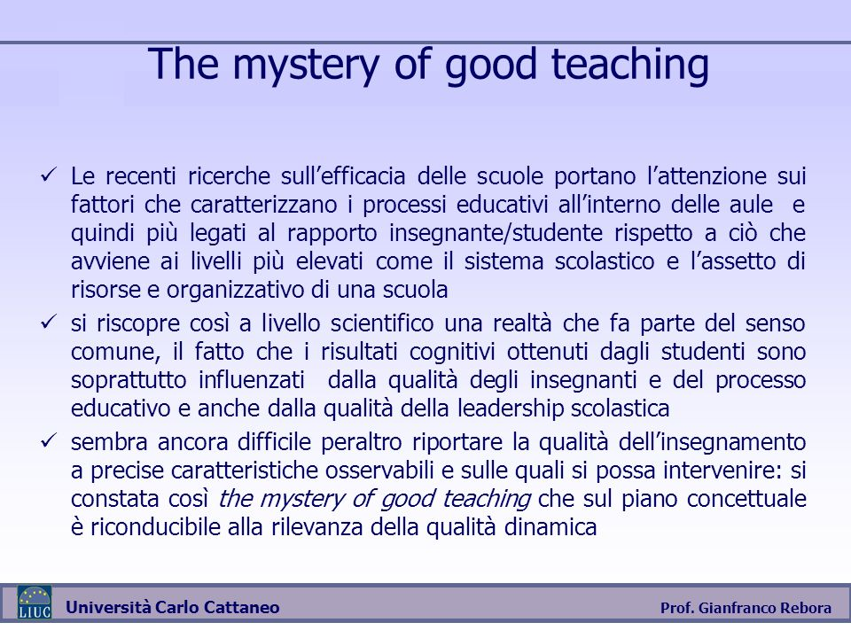 The mystery of good teaching